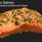 Salmon with Compound Butter and Chives