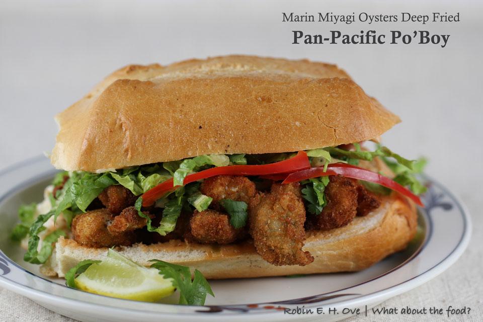Pacific Miyagi Oyster PoBoy Sandwich